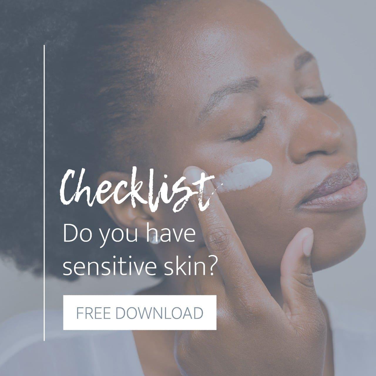 sensitive skin checklist